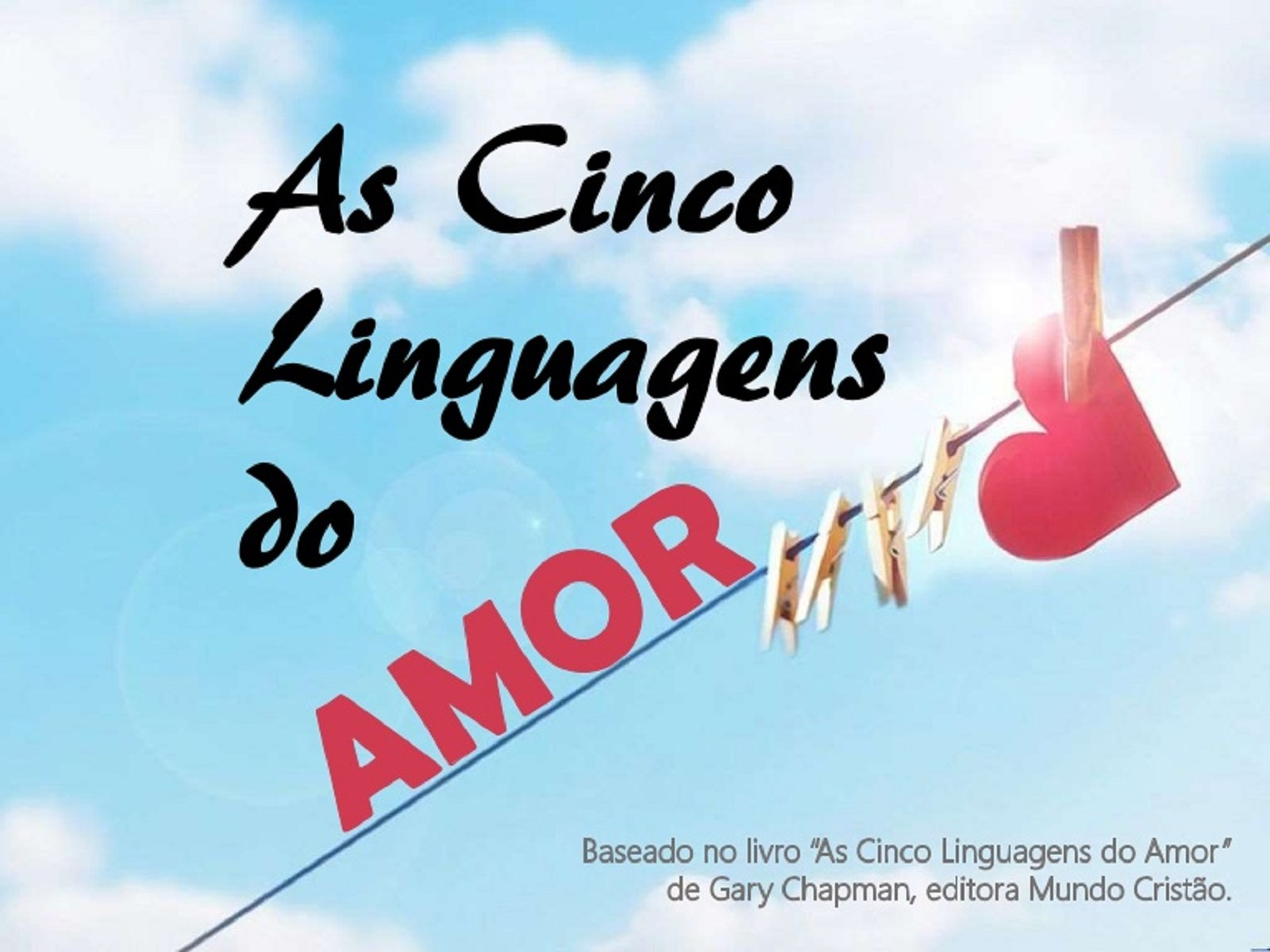 Cinco Linguagens do Amor